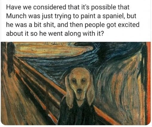 Hilarious - Was Munch just trying to paint a $120M Spaniel