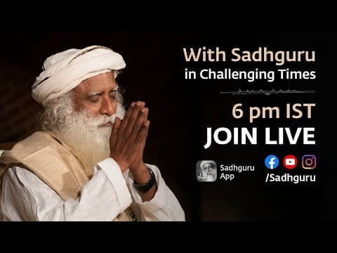 With Sadhguru in Challenging Times - 26th July petworldglobal.com