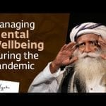 Mental Health Impact of the COVID Pandemic​ - Sadhguru with Medical Experts​ petworldglobal.com